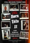 Born Into It - Revamped Poster 1 (Low Quality).jpg