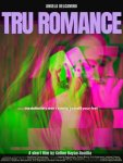 TRU ROMANCE official poster jpg.jpg