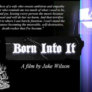 Born Into It - Trailer