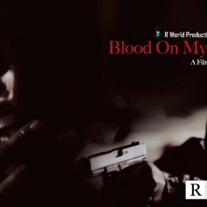 Blood On My Sneaks - Official Movie