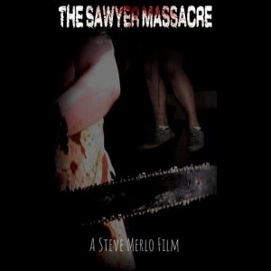 The Sawyer Massacre trailer (The Texas Chainsaw Massacre fan film)