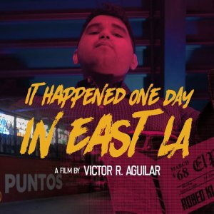"""It Happened One Day in East LA"" Short Film (USA - 2020)"
